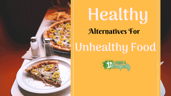 healthy food for unhealthy substitute