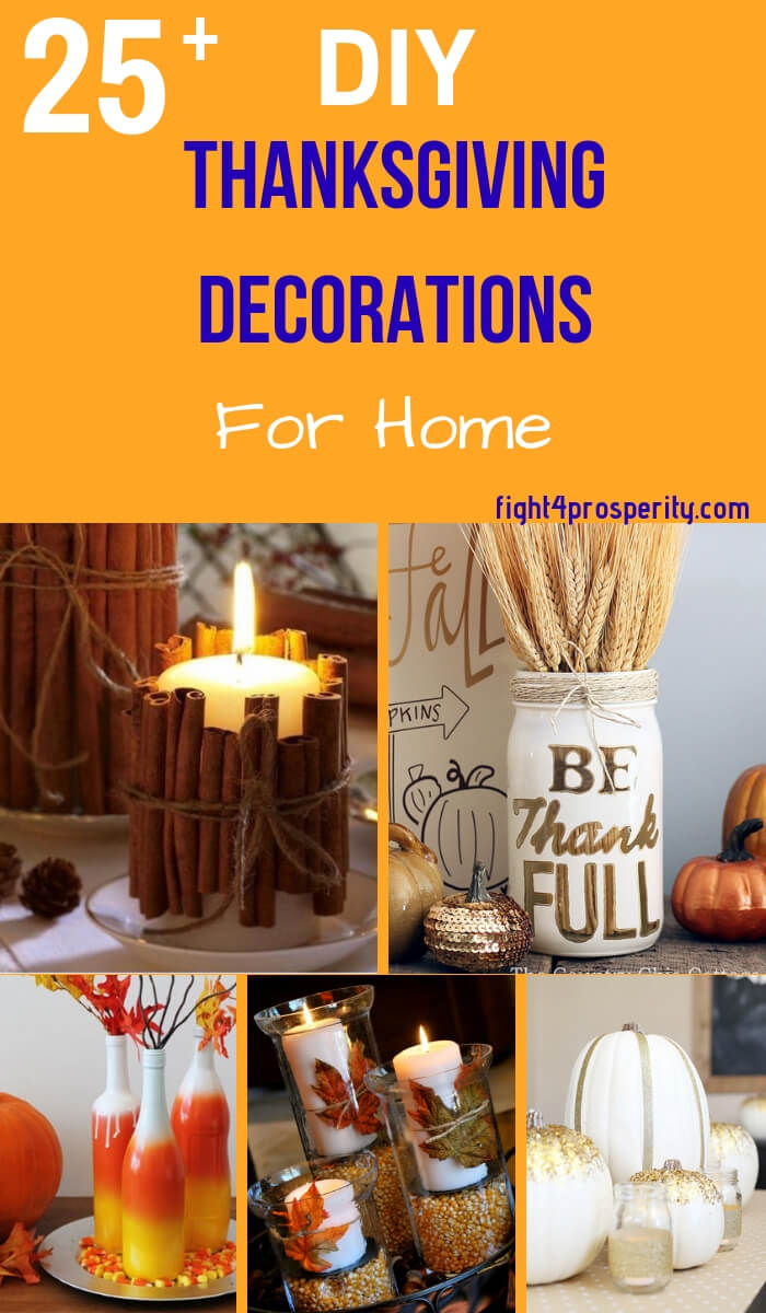 25 Amazing Diy Thanksgiving Decorations For Home Fight 4