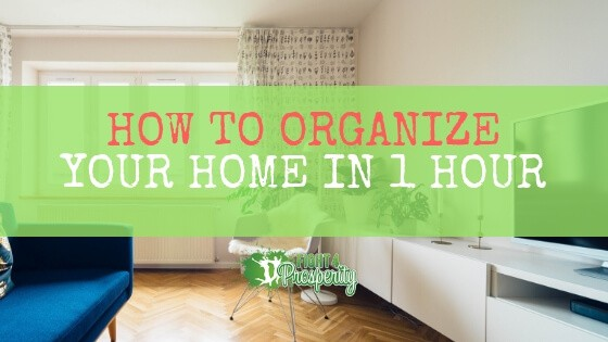 how to organize your home in 1 hour