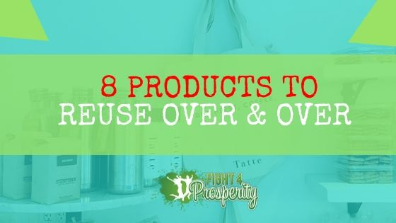 reuse product, eco friendly products, save money challenge